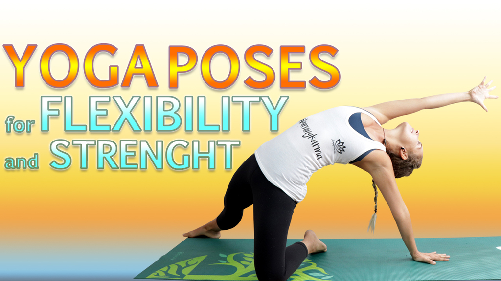yoga for flexibility and strength
