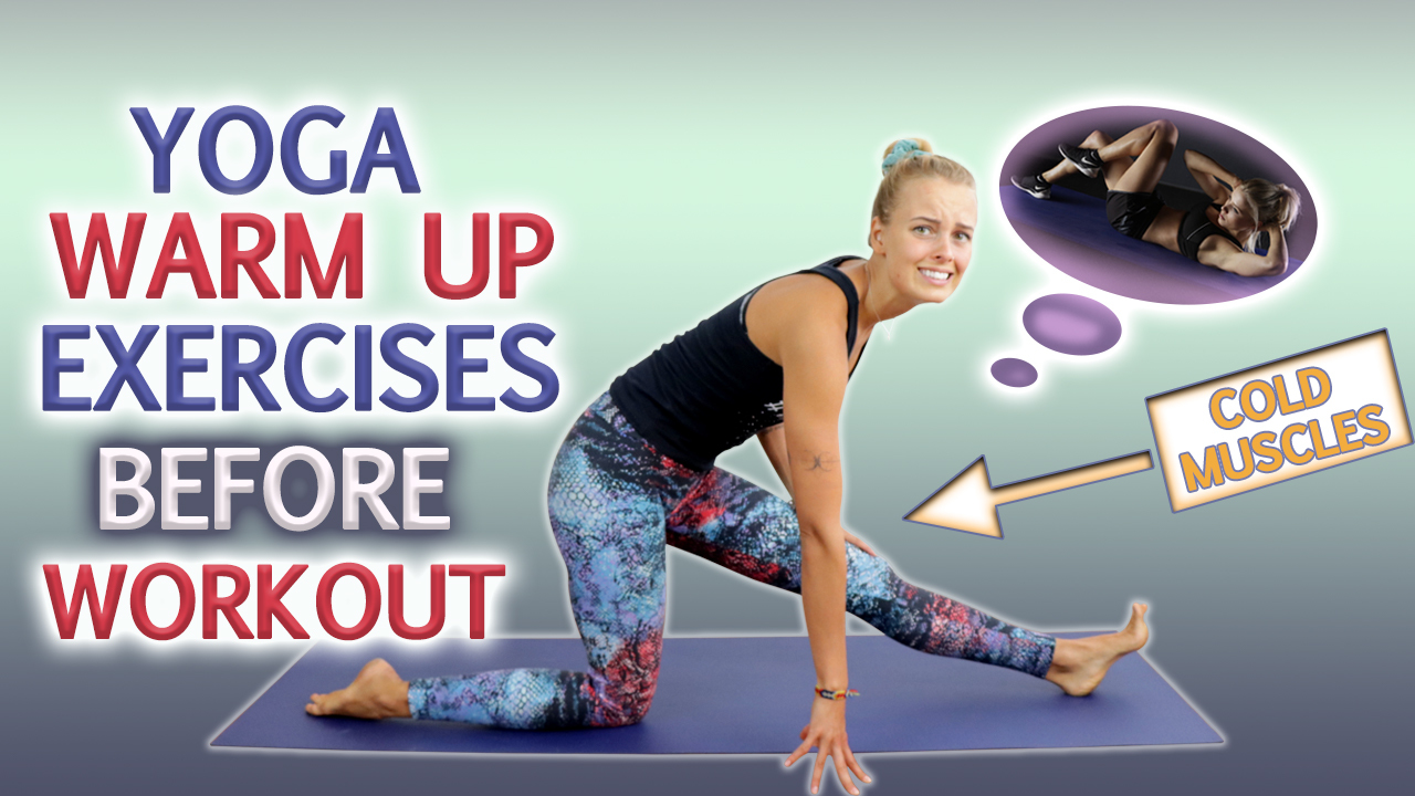 yoga warm up exercises before workout