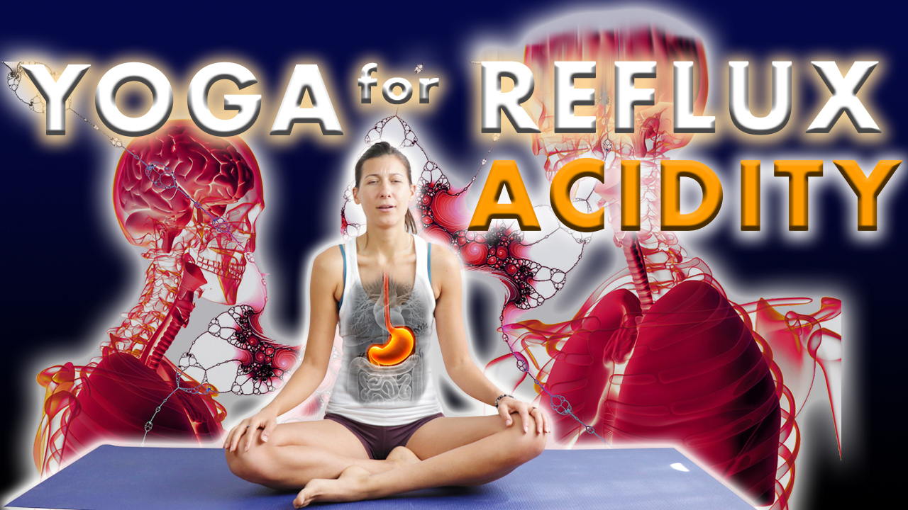 Nine Yoga Poses for Reflux Acidity - Jivayogalive
