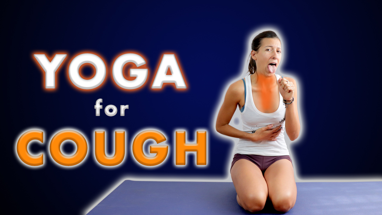 yoga for cough and phlegm